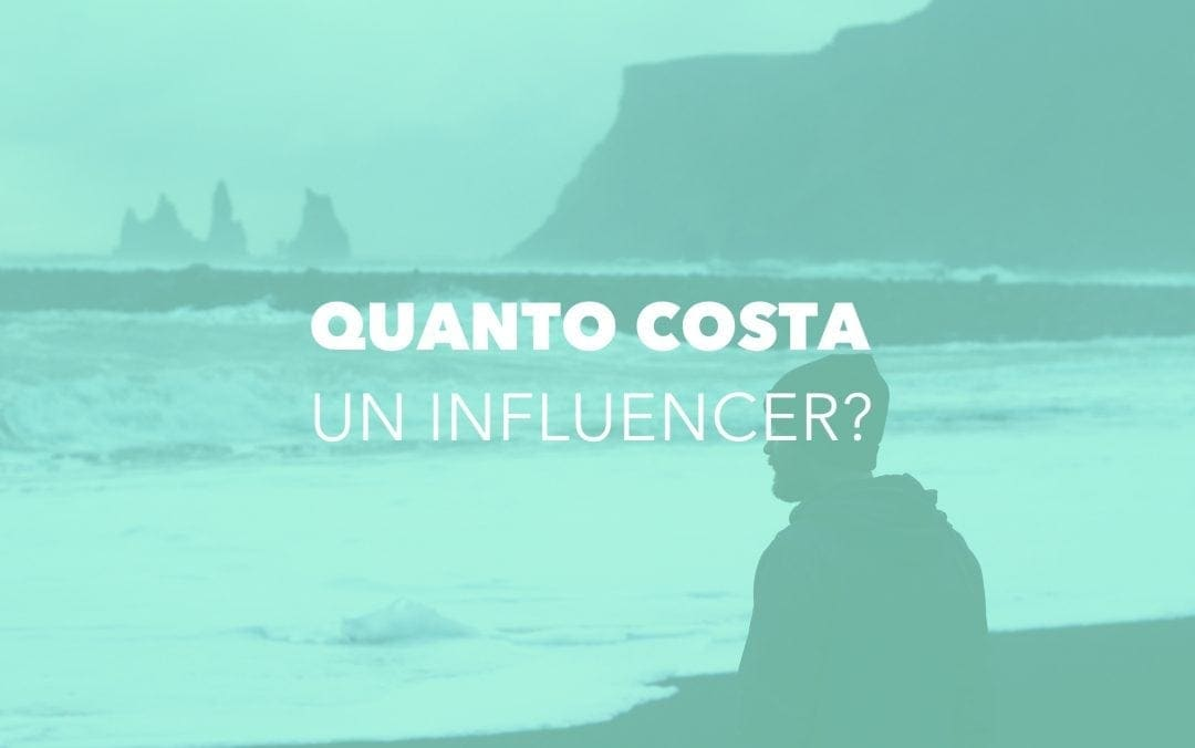 Virality: Quanto costa un Influencer su Instagram? Ecco tutti i dettagli