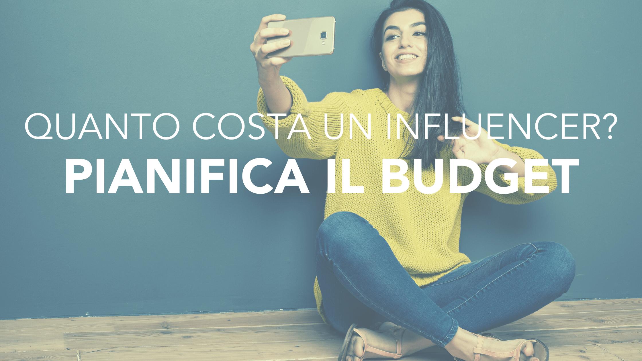 Virality: Come pianificare il budget per l'influencer marketing? Guida completa